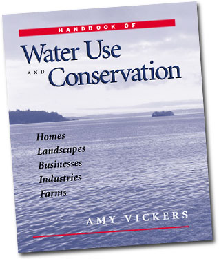 The Handbook of Water Use and Conservation